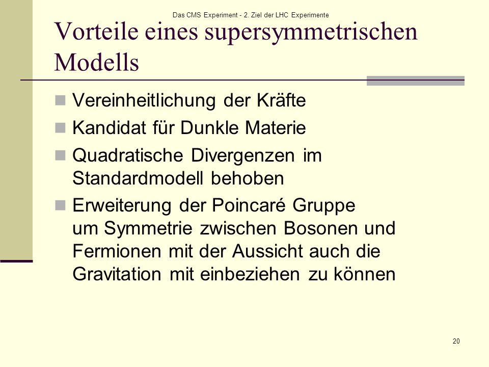 Vorteile eines supersymmetrischen Modells