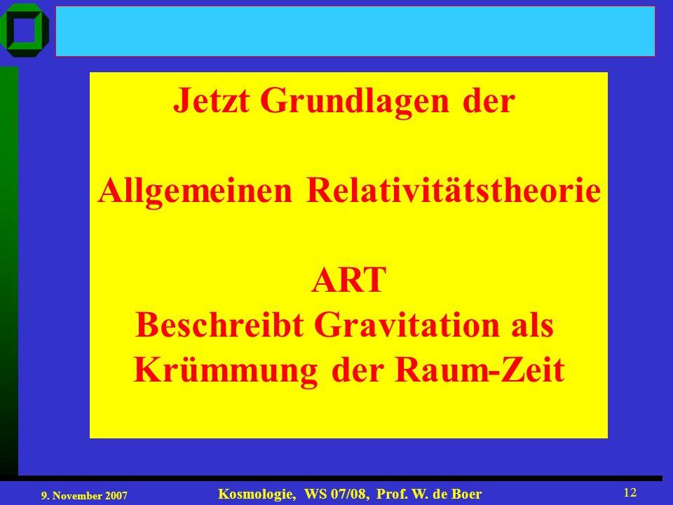 Allgemeinen Relativitätstheorie ART Beschreibt Gravitation als