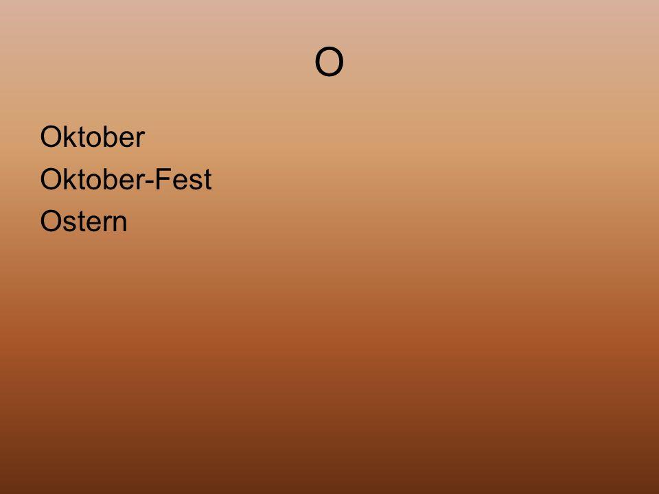 O Oktober Oktober-Fest Ostern