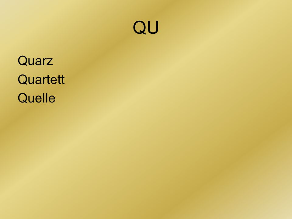 QU Quarz Quartett Quelle