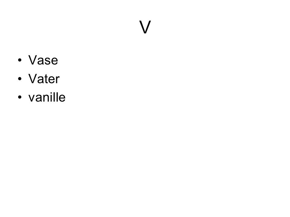 V Vase Vater vanille