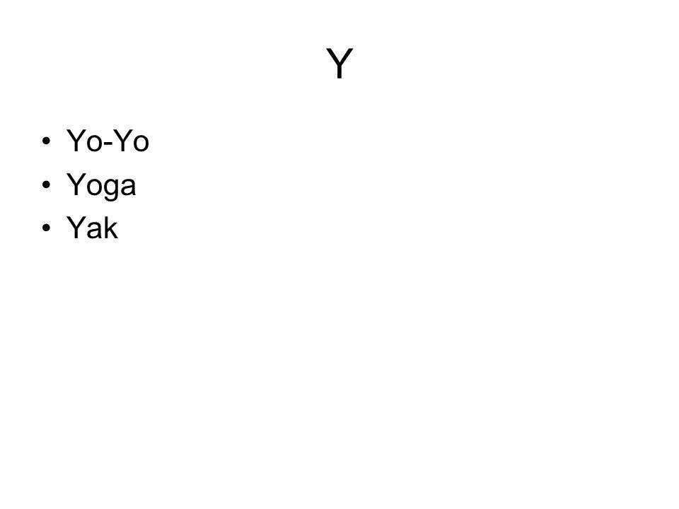 Y Yo-Yo Yoga Yak
