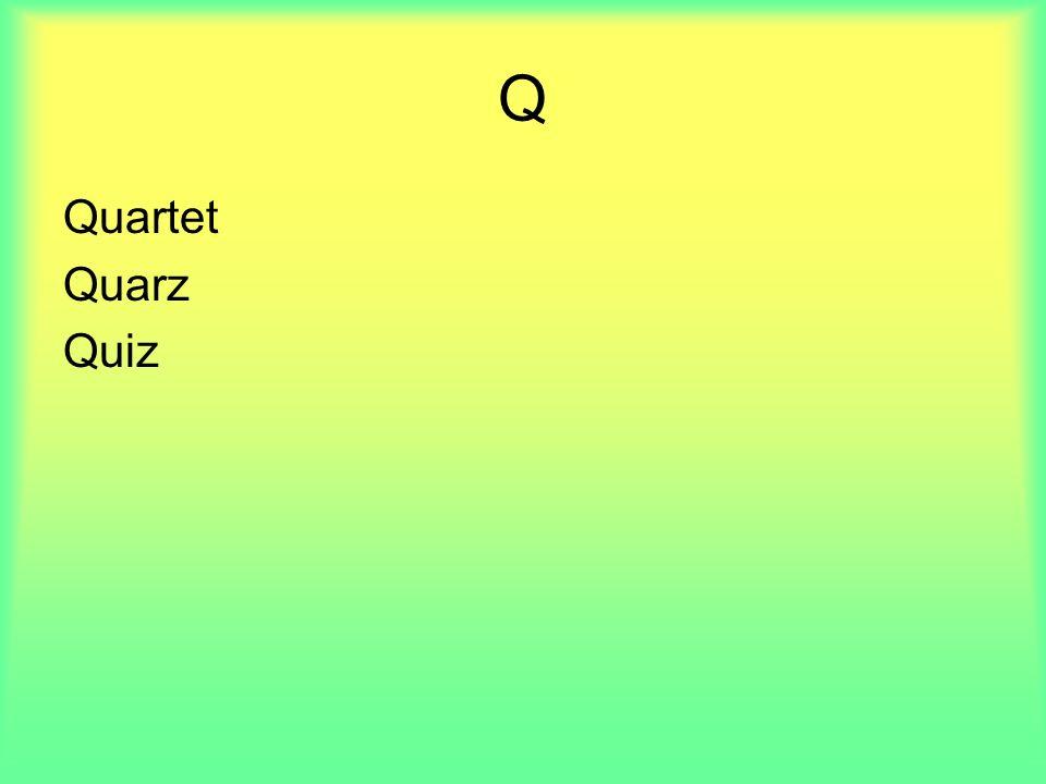 Q Quartet Quarz Quiz