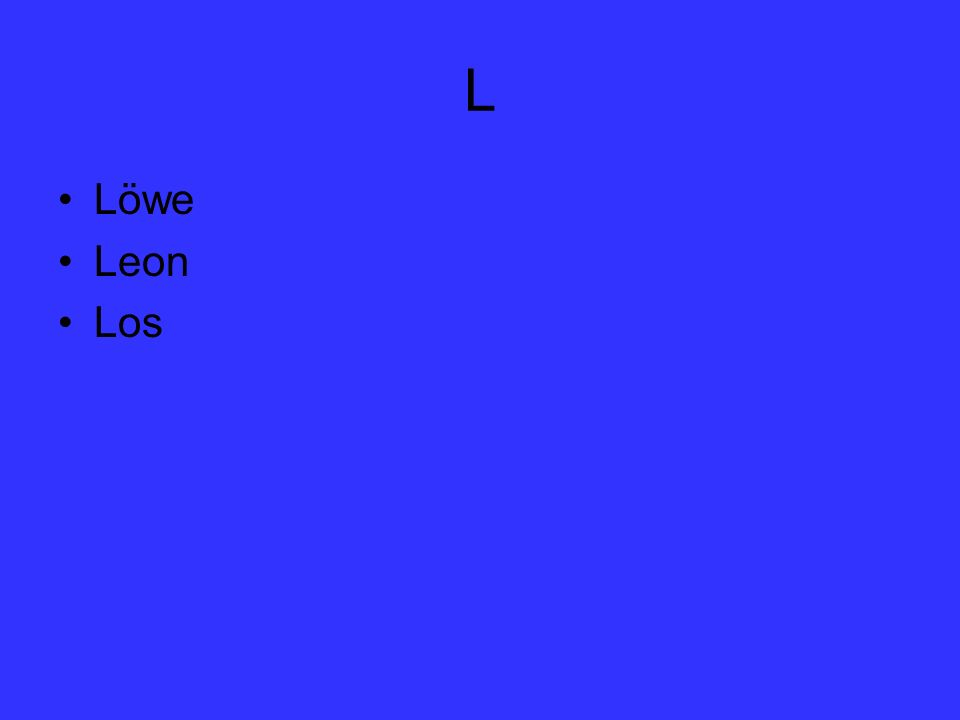 L Löwe Leon Los