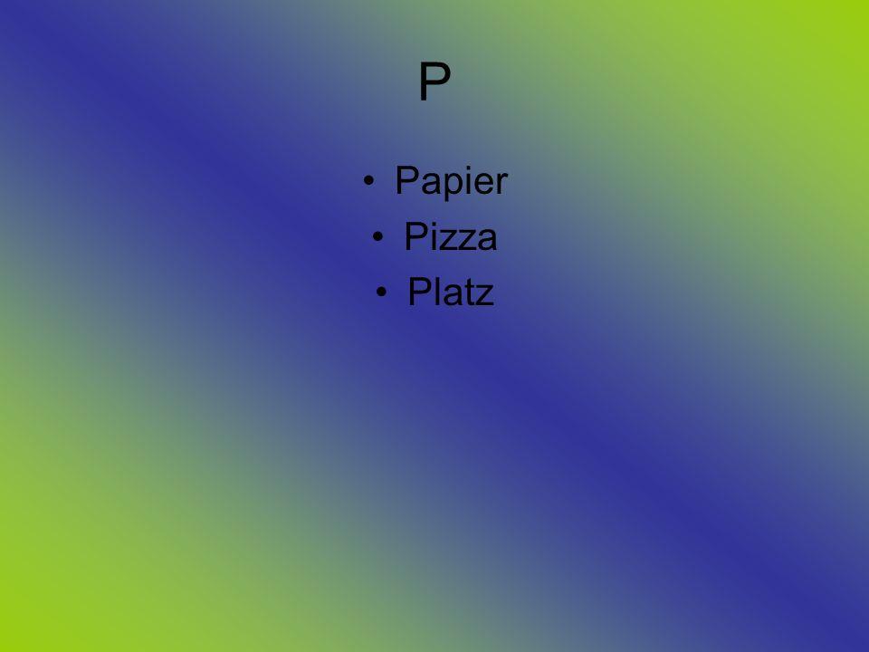 P Papier Pizza Platz