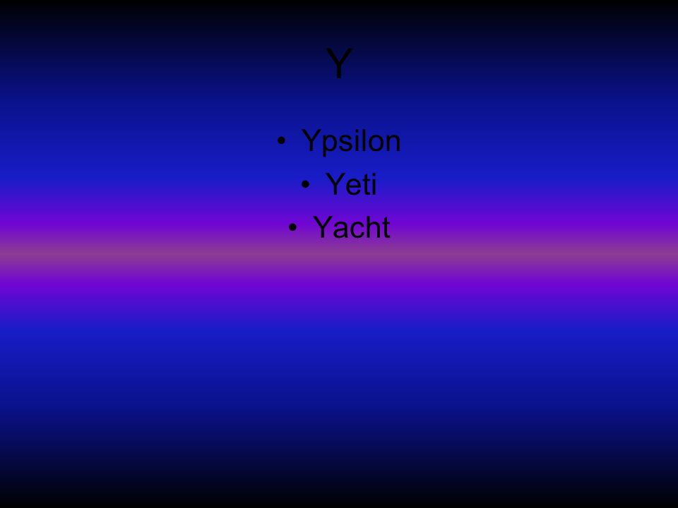 Y Ypsilon Yeti Yacht