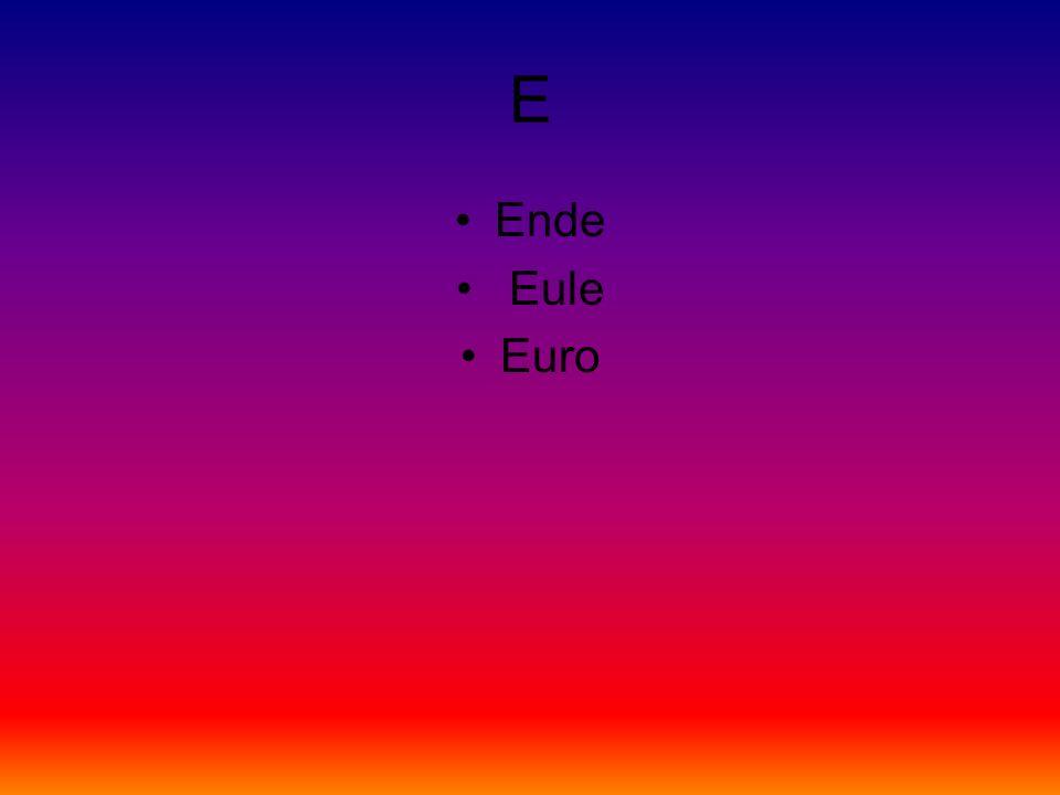 E Ende Eule Euro