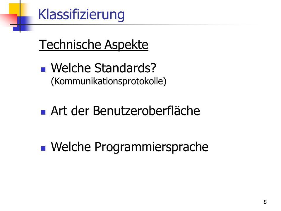 Klassifizierung Technische Aspekte