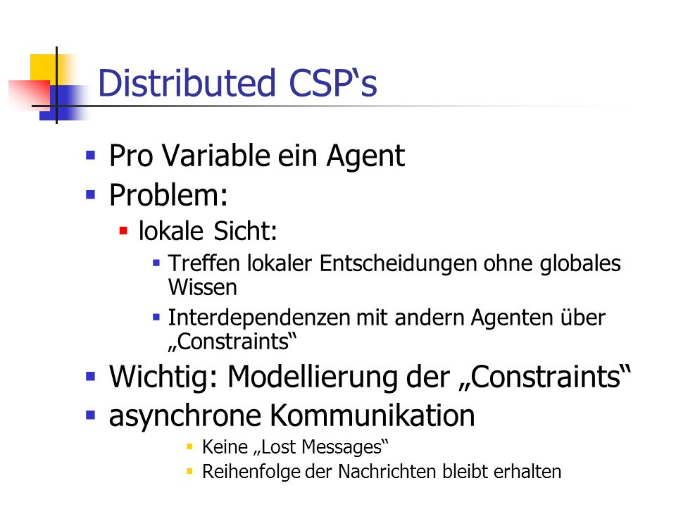 Distributed CSP's Pro Variable ein Agent Problem: