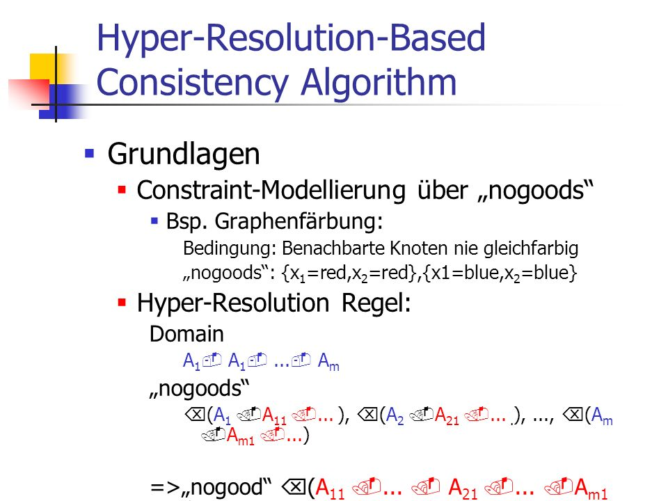 Hyper-Resolution-Based Consistency Algorithm