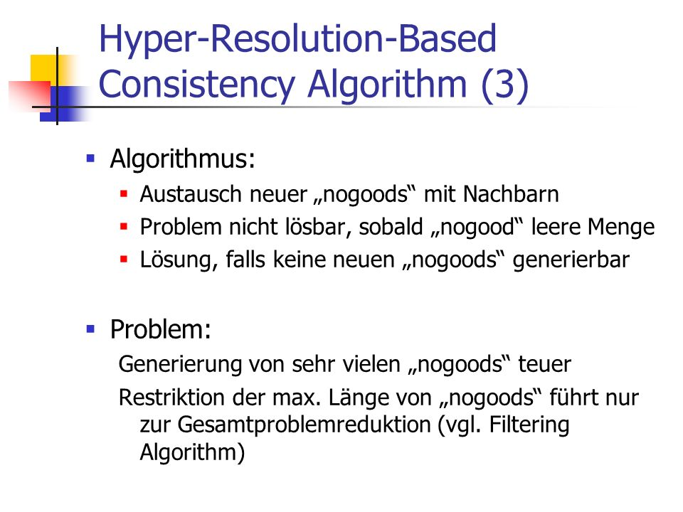 Hyper-Resolution-Based Consistency Algorithm (3)
