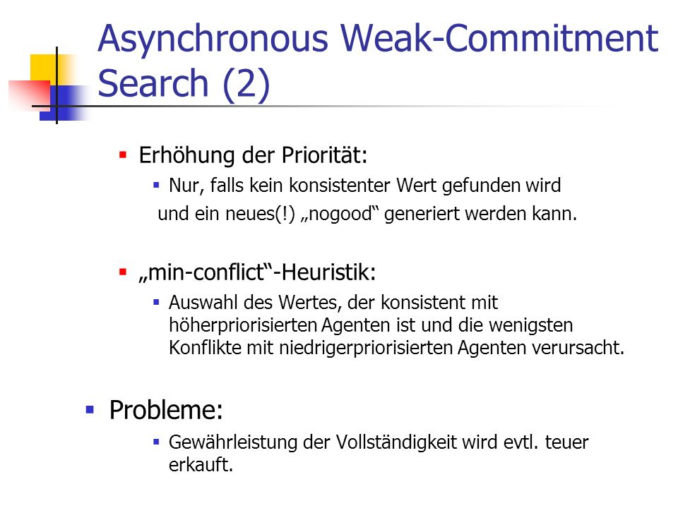 Asynchronous Weak-Commitment Search (2)