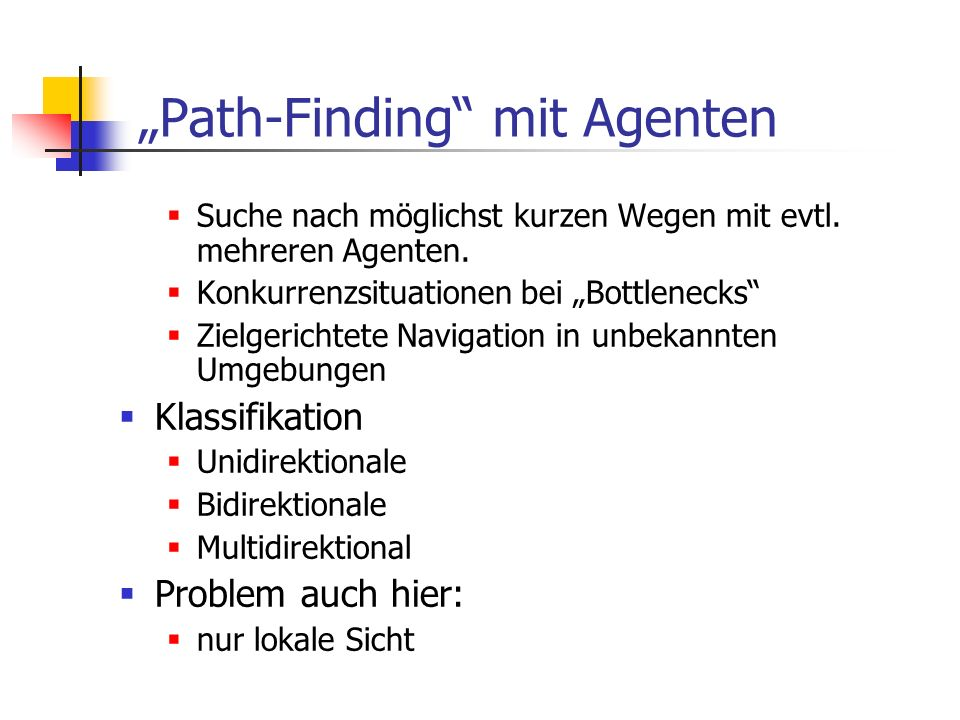 """Path-Finding mit Agenten"