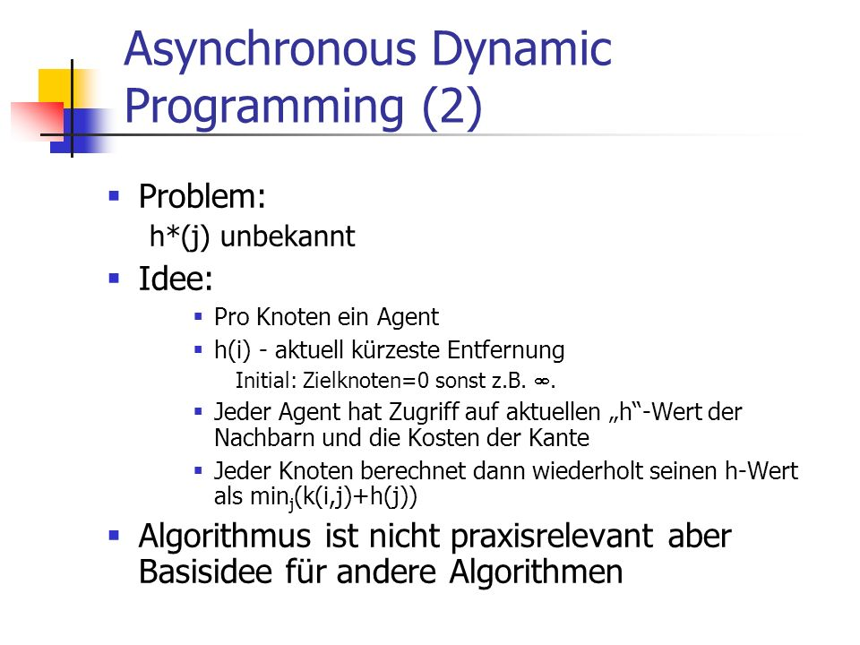 Asynchronous Dynamic Programming (2)