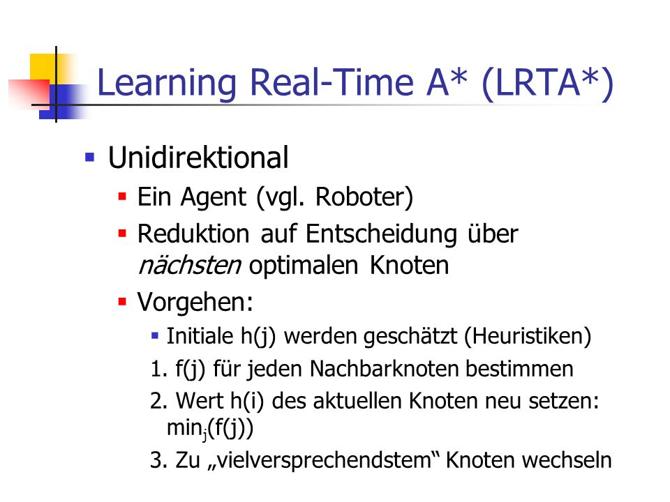 Learning Real-Time A* (LRTA*)
