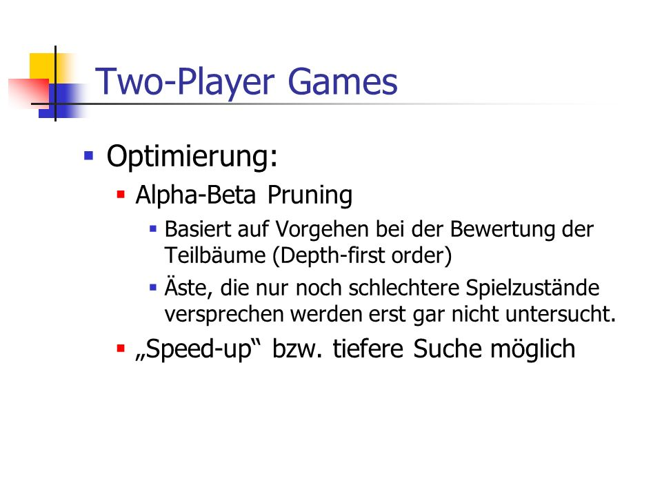 Two-Player Games Optimierung: Alpha-Beta Pruning