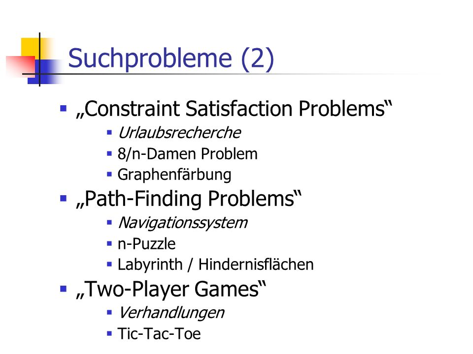 "Suchprobleme (2) ""Constraint Satisfaction Problems"