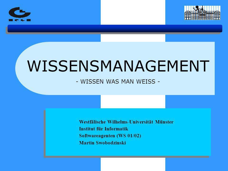 WISSENSMANAGEMENT - WISSEN WAS MAN WEISS -
