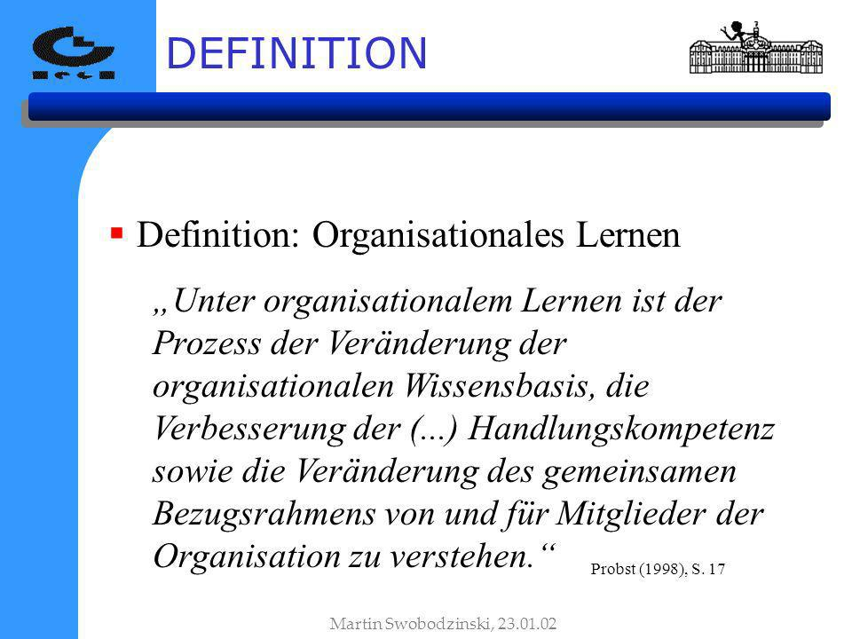 DEFINITION Definition: Organisationales Lernen