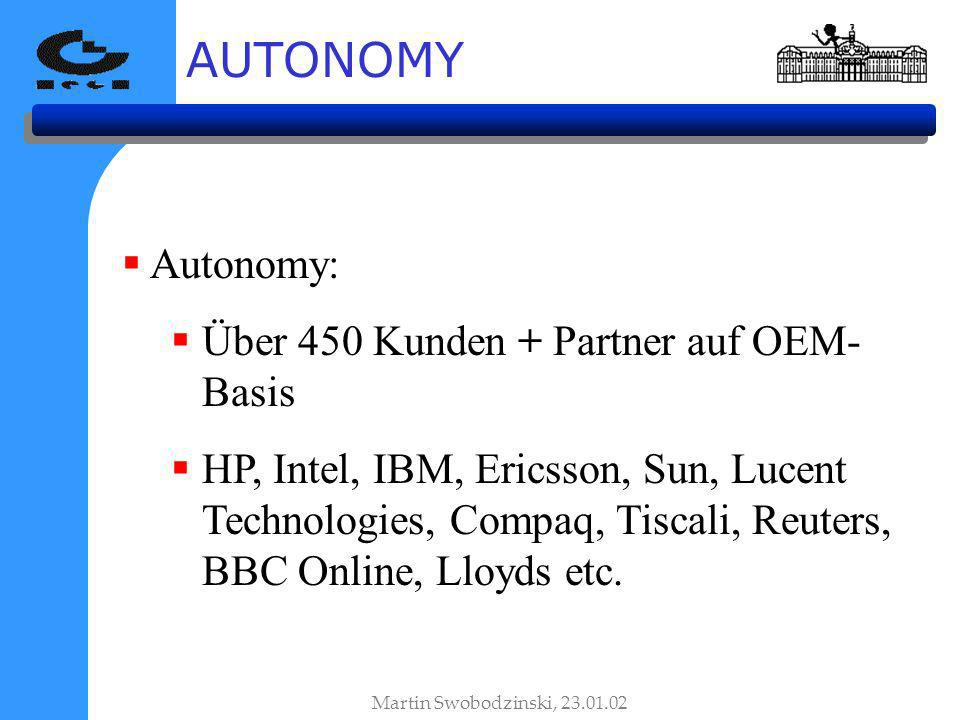 AUTONOMY Autonomy: Über 450 Kunden + Partner auf OEM-Basis