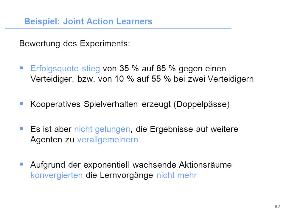 Beispiel: Joint Action Learners