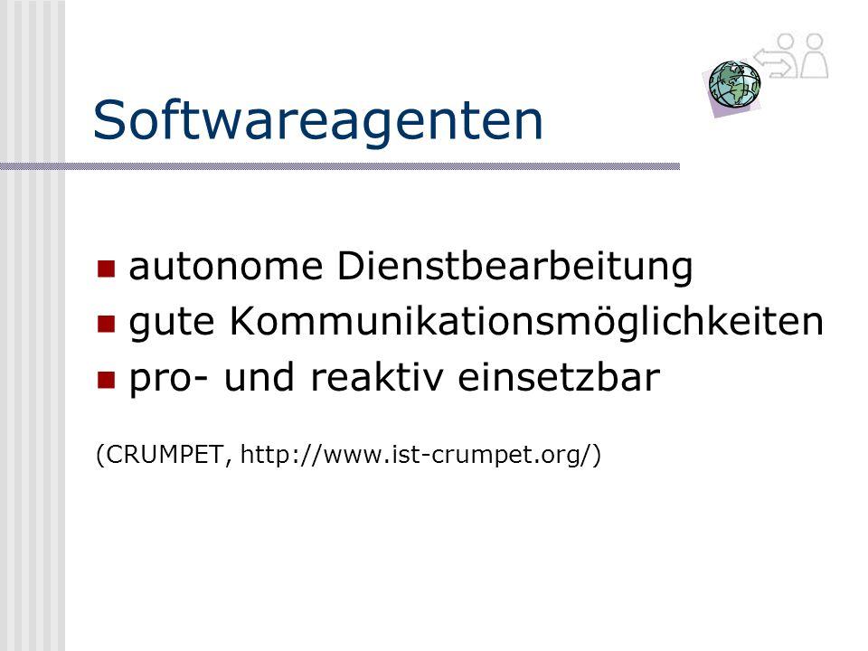 Softwareagenten autonome Dienstbearbeitung