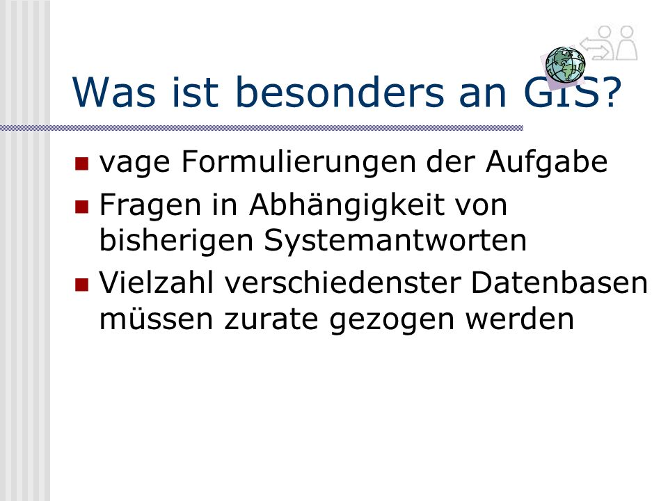 Was ist besonders an GIS