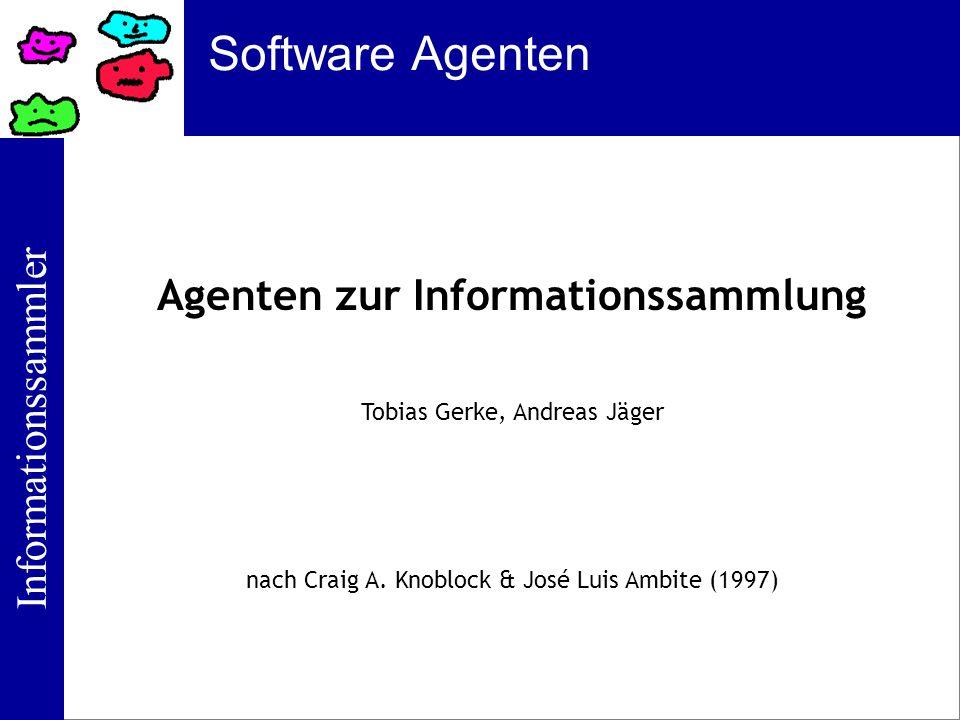 Agenten zur Informationssammlung