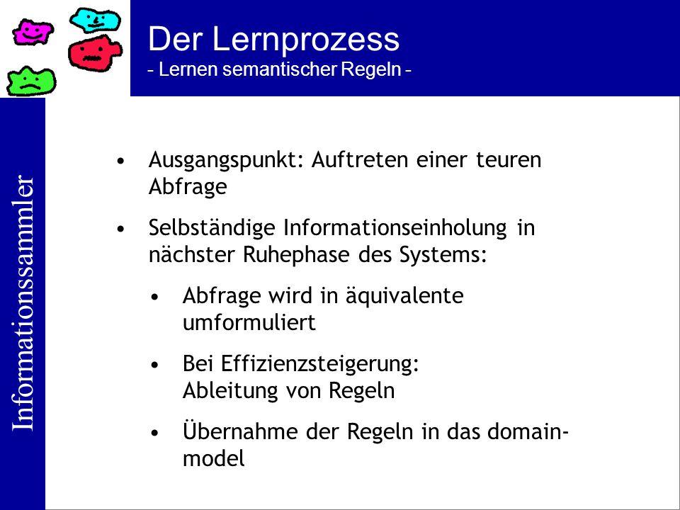 Der Lernprozess - Lernen semantischer Regeln -