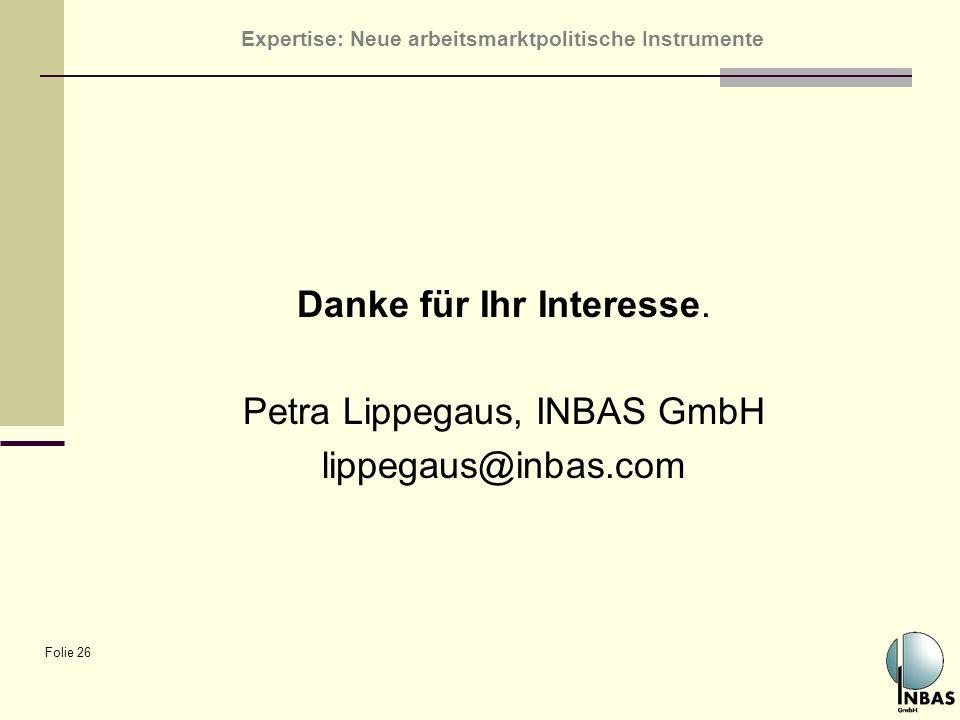 Danke für Ihr Interesse. Petra Lippegaus, INBAS GmbH