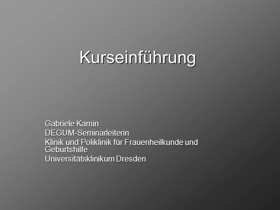Kurseinführung Gabriele Kamin DEGUM-Seminarleiterin