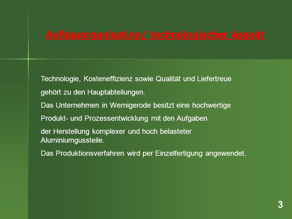 Aufbauorganisation/ technologischer Aspekt