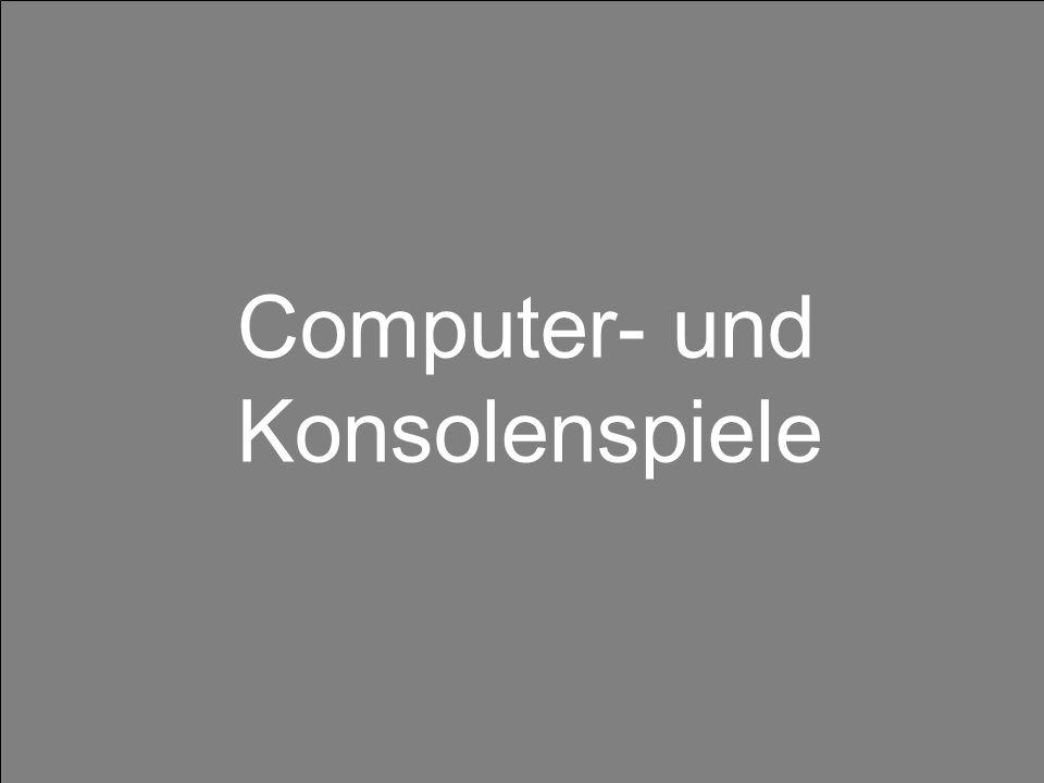 Computer- und Konsolenspiele