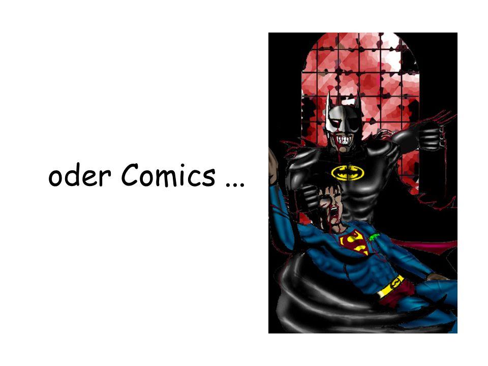 oder Comics ...