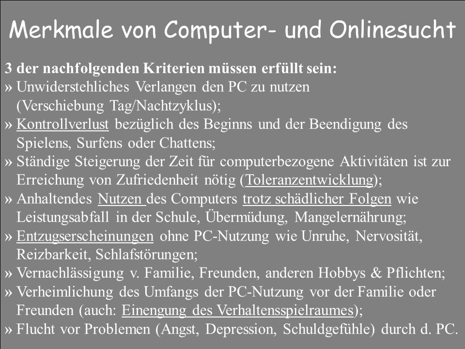 Merkmale von Computer- und Onlinesucht