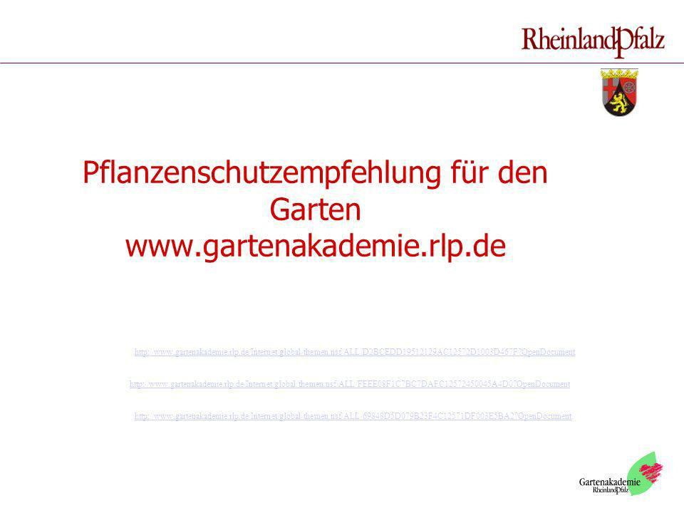 Pflanzenschutzempfehlung für den Garten www.gartenakademie.rlp.de