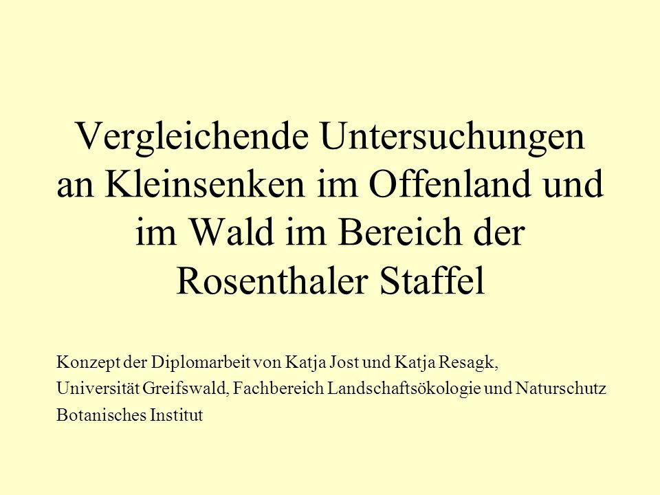Vergleichende Untersuchungen an Kleinsenken im Offenland und im Wald im Bereich der Rosenthaler Staffel
