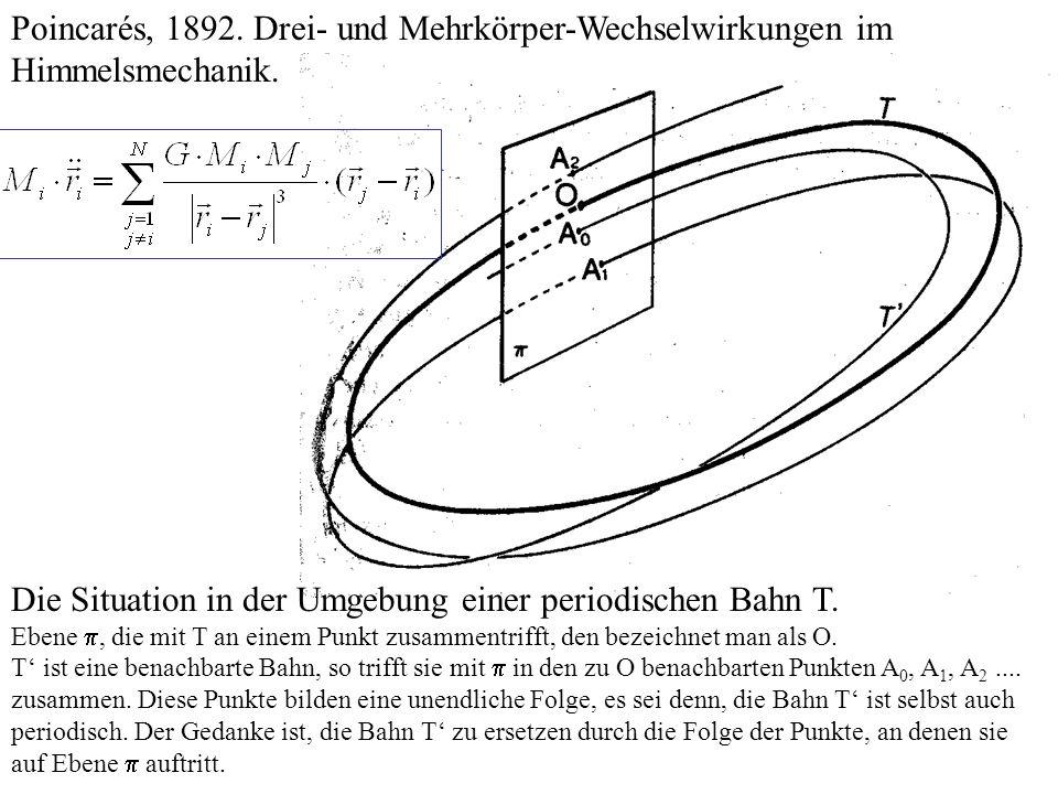 Poincarés, 1892. Drei- und Mehrkörper-Wechselwirkungen im