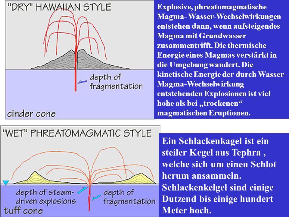 """Explosive, phreatomagmatische Magma- Wasser-Wechselwirkungen entstehen dann, wenn aufsteigendes Magma mit Grundwasser zusammentrifft. Die thermische Energie eines Magmas verstärkt in die Umgebung wandert. Die kinetische Energie der durch Wasser-Magma-Wechselwirkung entstehenden Explosionen ist viel hohe als bei """"trockenen magmatischen Eruptionen."""