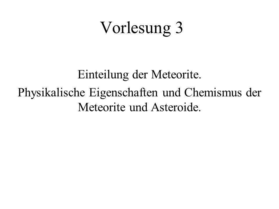 Vorlesung 3 Einteilung der Meteorite.