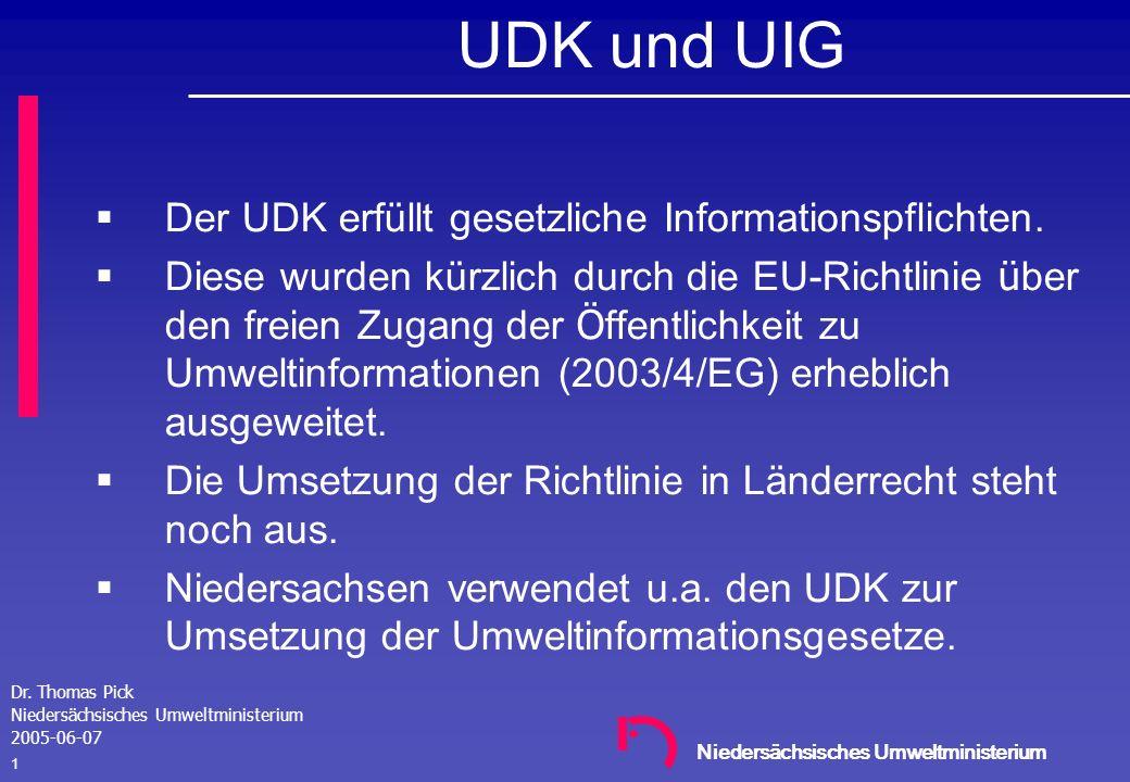 UDK und UIG Der UDK erfüllt gesetzliche Informationspflichten.