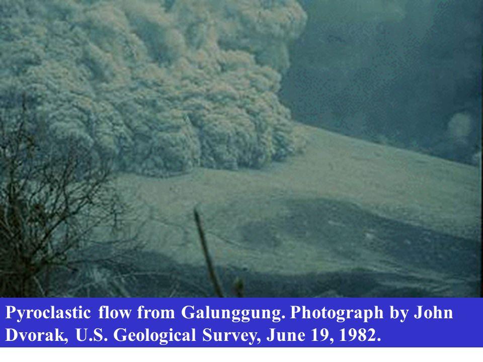 Pyroclastic flow from Galunggung. Photograph by John Dvorak, U. S