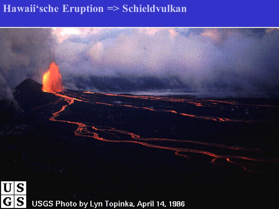 Hawaii'sche Eruption => Schieldvulkan