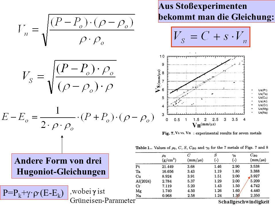 Aus Stoßexperimenten bekommt man die Gleichung: