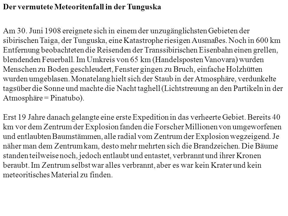 Der vermutete Meteoritenfall in der Tunguska