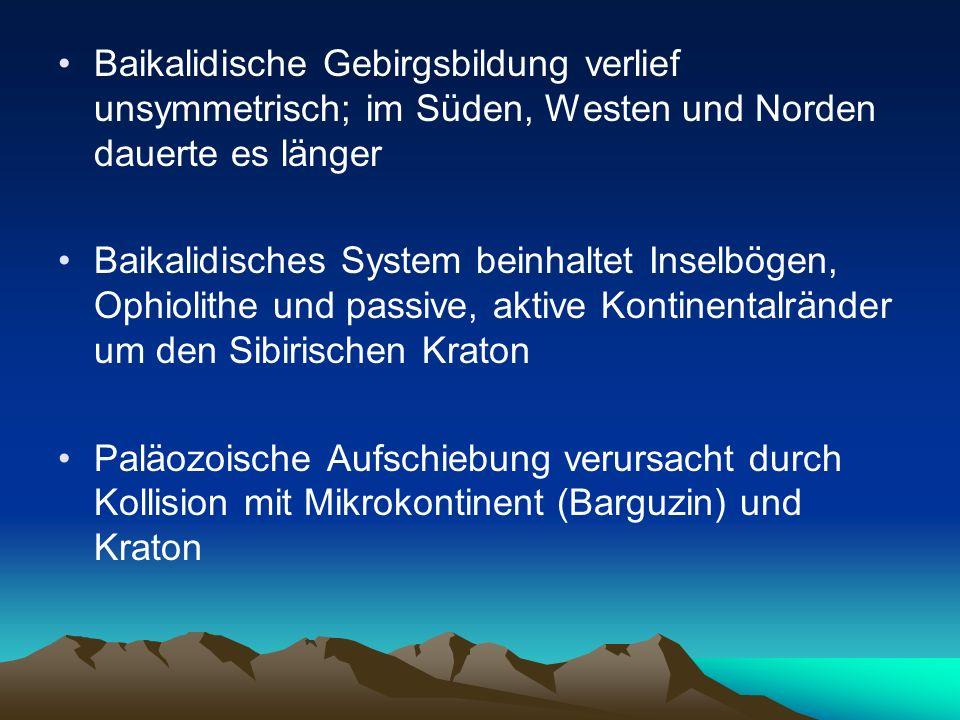 Baikalidische Gebirgsbildung verlief unsymmetrisch; im Süden, Westen und Norden dauerte es länger