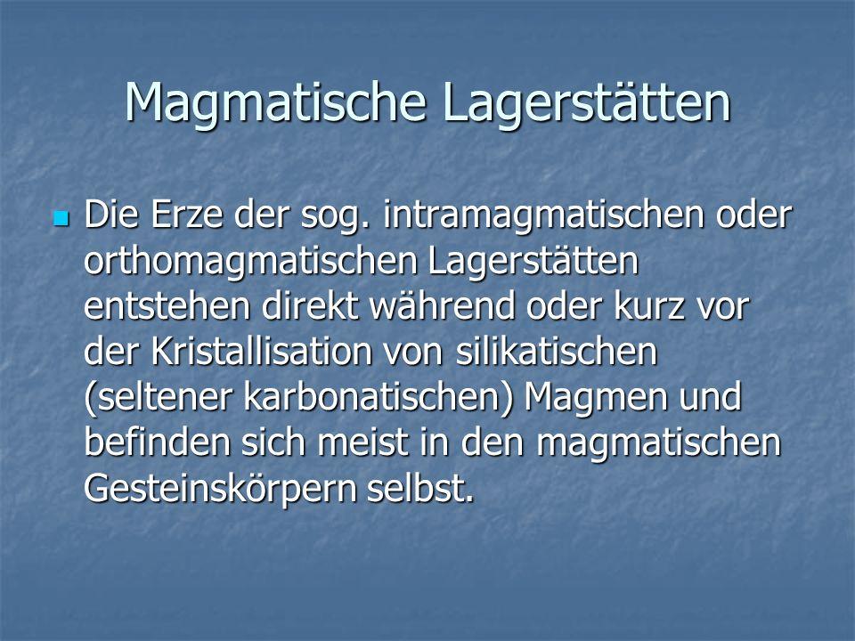 Magmatische Lagerstätten