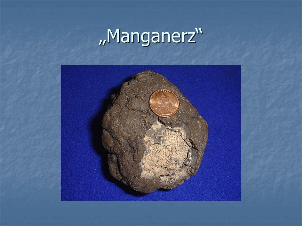 """""""Manganerz"""