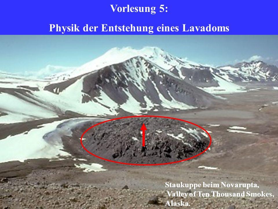 Physik der Entstehung eines Lavadoms