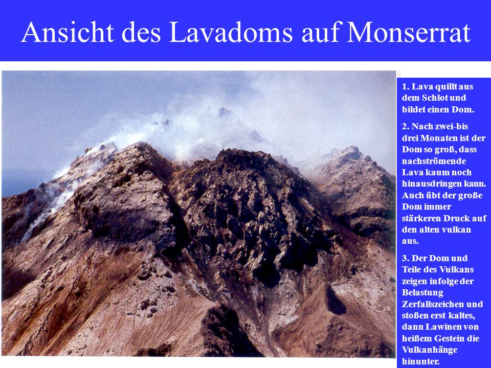 Ansicht des Lavadoms auf Monserrat